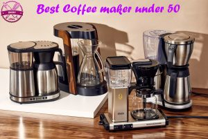 Best-Coffee-maker-under-50