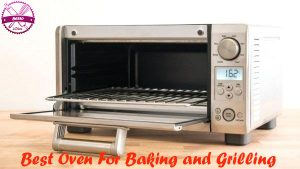 best-oven-for-baking-and-grilling-2020
