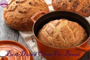 Best Dutch oven for bread 2020