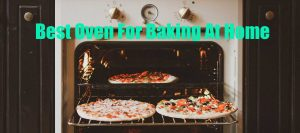 best-oven-for-baking-at-home-2020