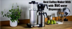 Best-Coffee-Maker-with-Hot-Water-Dispenser-2020